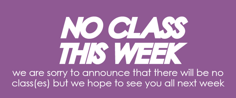 no group class this week classes resumes next week